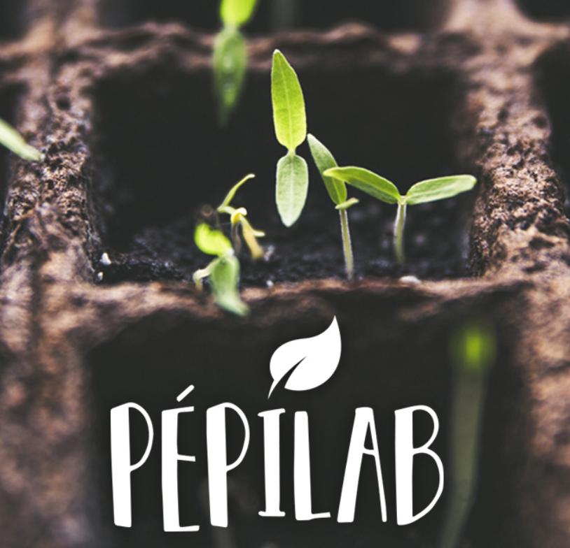 PépiLab : La pépinière expérimentale